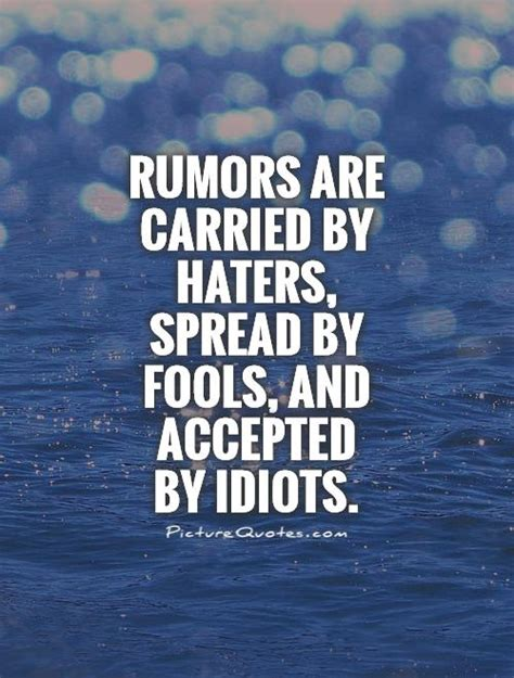 Rumors Quotes | Rumors Sayings | Rumors Picture Quotes