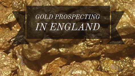 England Gold Locations & Prospecting Areas