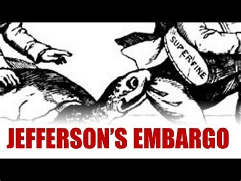 Jefferson, Neutrality, and the Embargo - YouTube
