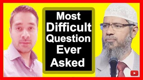 Dr Zakir Naik - Very good, tricky and difficult question