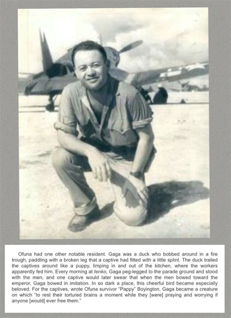 Pappy Boyington was an inmate at Ofuna POW camp along with