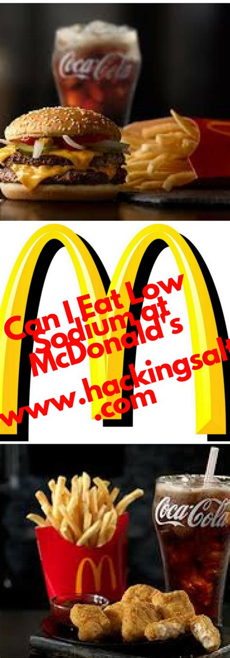 Can I Eat Low Sodium at McDonald's- Here are the menu
