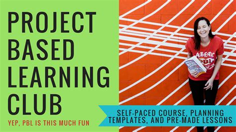 Project-Based Learning Club | Performing in Education, LLC