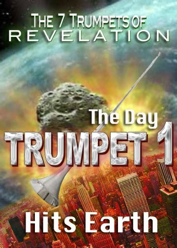 7 Trumpets of Revelation   The Day Trumpet 1 Hits Earth