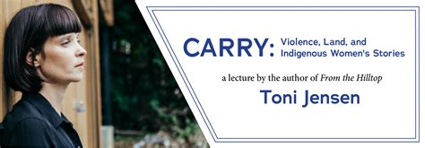 """""""Carry: Violence, Land, and Indigenous Women's Stories"""" A"""